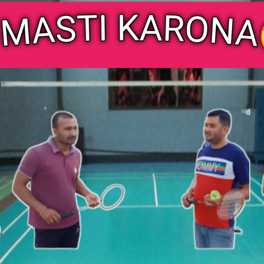 Masti karona - Fun on Badminton